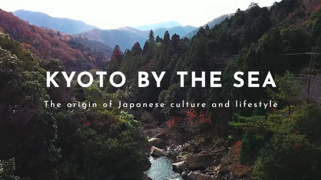 "Kyoto by the Sea ""The origin of Japanese culture and lifestyle"""